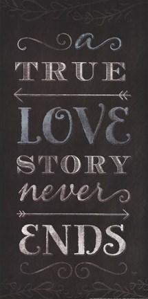 Framed True Love Story Never Ends Print