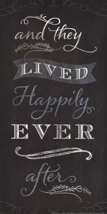 Framed And They Lived Happily Ever After - black Print