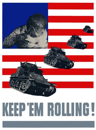 Framed Keep 'Em Rolling! - Tanks Over Flag Print