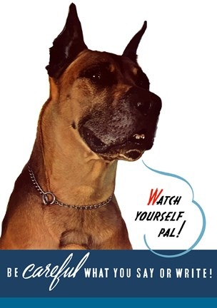 Framed Watch Yourself, Pal. (Great Dane) Print