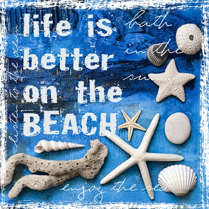 Framed Life is Better on the Beach Print