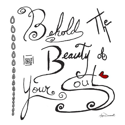 Framed Behold The Beauty Of Your Soul Print