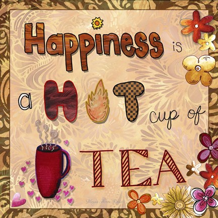 Framed Happiness Is A Hot Cup Of Tea Print