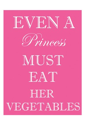 Framed Princess Must Eat Print
