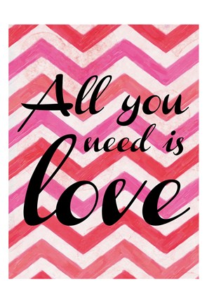 Framed All You Need Is Love Print