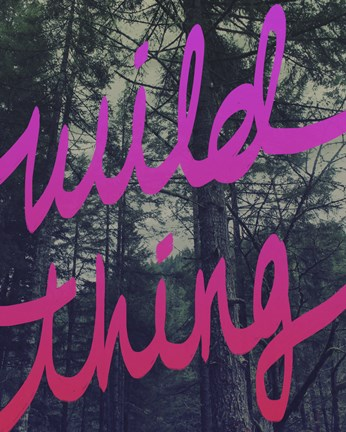 Framed Wild Thing Print