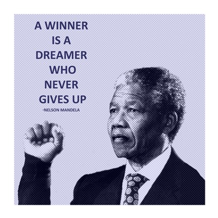 Framed Winner is A Dreamer - Nelson Mandela Print