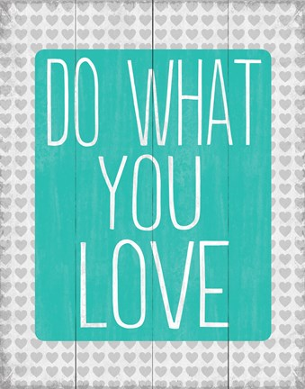 Framed Do What You Love 2 Print