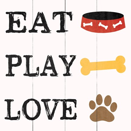 Framed Eat Play Love - Dog 2 Print