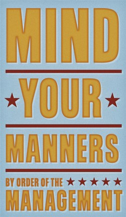 Framed Mind Your Manners Print