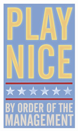 Framed Play Nice Print