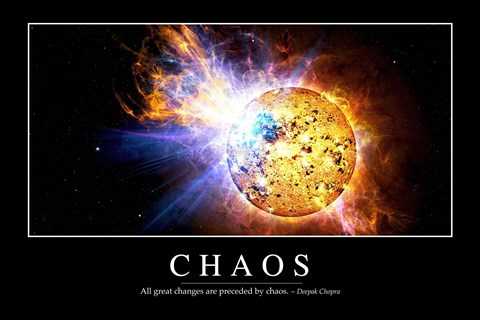 Framed Chaos: Inspirational Quote and Motivational Poster Print