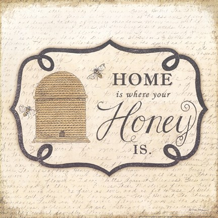 Framed Home is Where Your Honey Is Print