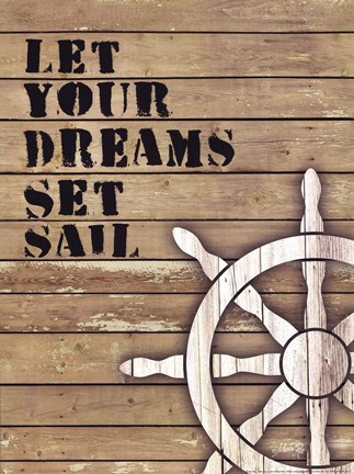 Framed Let Your Dreams Set Sail Print