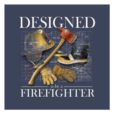Framed Designed to be a Firefighters Print