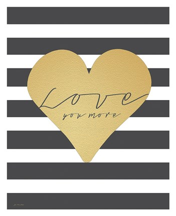 Framed Faux Gold Love You More - Stripes Print