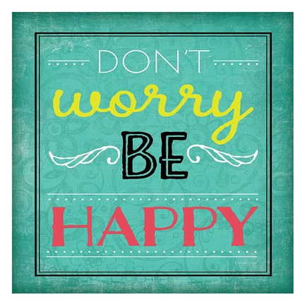 Framed Don't Worry Be Happy Print