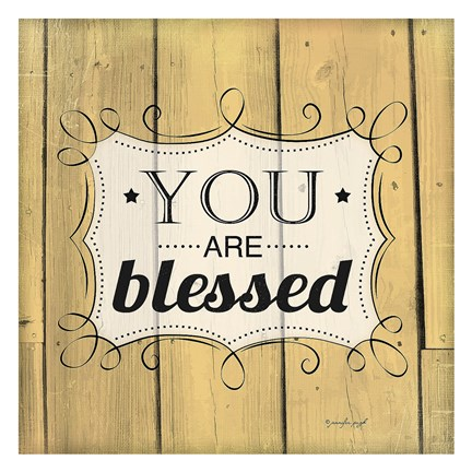 Framed You Are Blessed Print