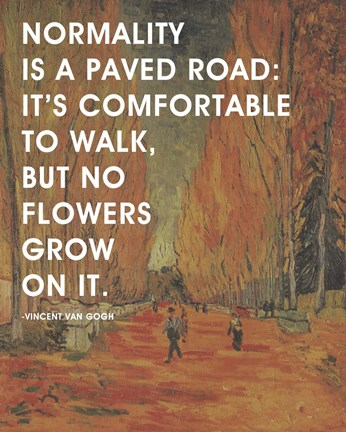 Normality Van Gogh Quote 2 Fine Art Print By Quote Master