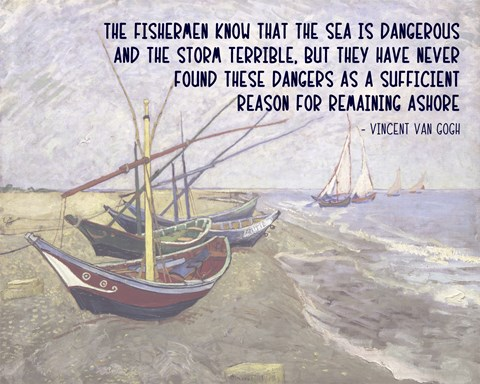Framed Sea is Dangerous - Van Gogh quote Print