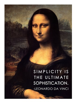 Framed Simplicity is the Ultimate Sophistication -Leonardo Da Vinci Print
