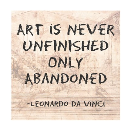 Framed Art is Never Finished Only Abandoned -Da Vinci Quote Print