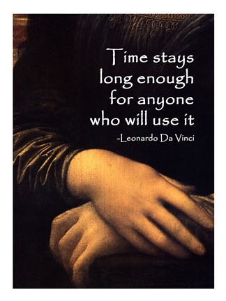 Framed Time Stays -Da Vinci Quote Print