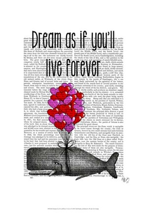 Framed Dream As If You'll Live Forever Print