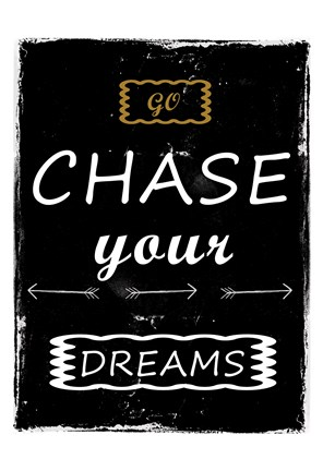 Framed Chase Your Dreams Print