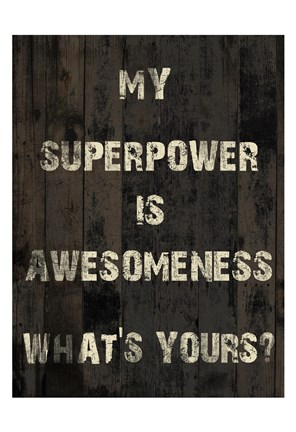 Framed Superpower Print