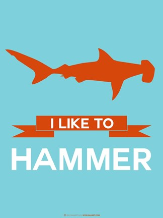 Framed I Like to Hammer 1 Print