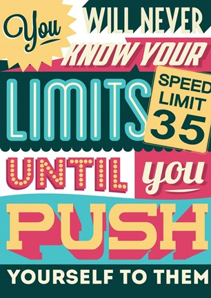 Framed Push Yourself To Your Limits Print