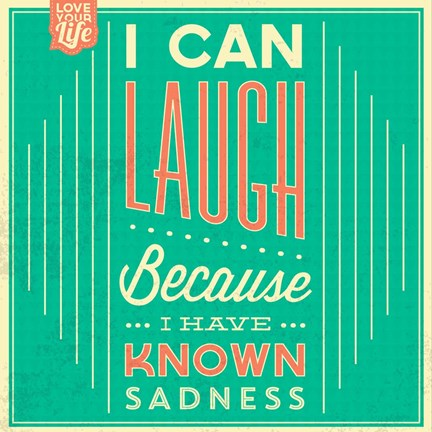 Framed I Can Laugh Print