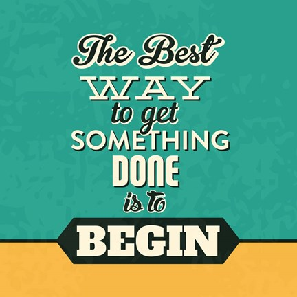 Framed Get Something Done Print
