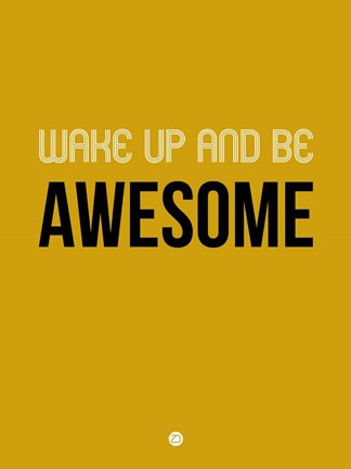 Framed Wake Up and Be Awesome Yellow Print