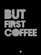 But First Coffee 2  Fine Art Print