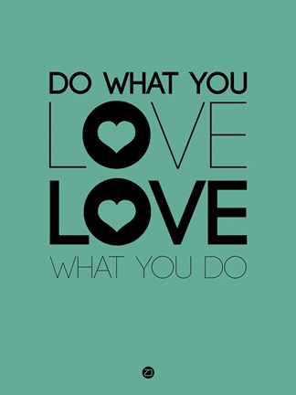 Framed Do What You Love What You Do 3 Print