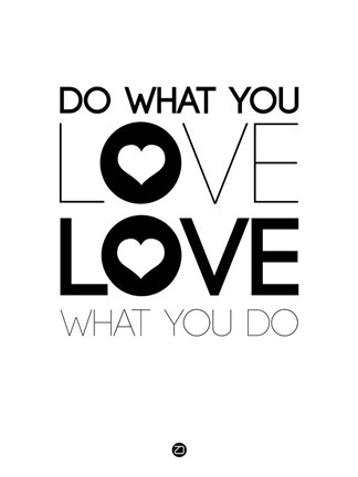 Framed Do What You Love What You Do 4 Print