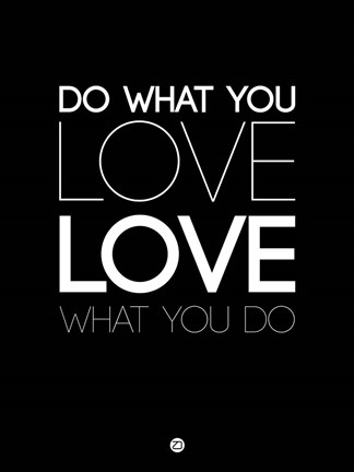 Framed Do What You Love What You Do 5 Print