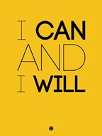 I Can And I Will 2  Fine Art Print