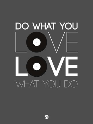 Framed Do What You Love Love What You Do 1 Print