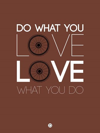 Framed Do What You Love Love What You Do 8 Print