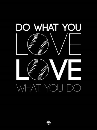 Framed Do What You Love Love What You Do 10 Print