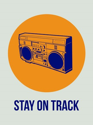 Framed Stay On Track BoomBox 1 Print