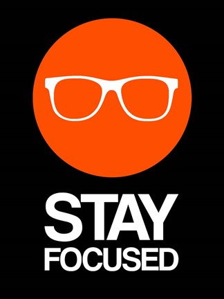 Framed Stay Focused Circle 2 Print