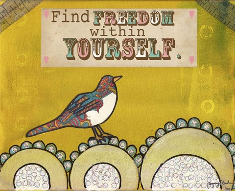Framed Find Freedom Within Yourself Print