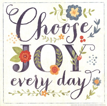 Framed Choose Joy Every Day Print