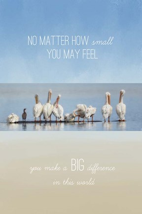 Framed You Make A Big Difference Print