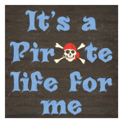 Framed Pirate Life Print