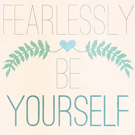 Framed Fab Self II (Fearlessly Be Yourself) Print